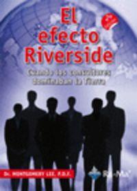 El efecto riverside - Montgomery Lee
