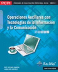 Pcpi - Operaciones Auxiliares Con Tecnologias De La Informacion - Jose Luis  Raya Cabrera  /  Laura  Raya Gonzalez