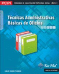 Pcpi - Tecnicas Administrativas Basicas De Oficina - Carlos Tarodo Pisonero