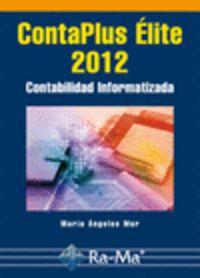 Contaplus Elite 2012 - Contabilidad Informatizada - Maria Angeles Mur Nuño