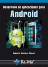 Desarrollo De Aplicaciones Para Android - Roberto Montero Miguel