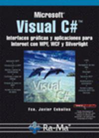 Visual C# - Interfaces Graficas Y Aplicaciones Para Internet - Fco. Javier Ceballos Sierra