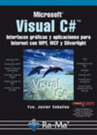 VISUAL C# - INTERFACES GRAFICAS Y APLICACIONES PARA INTERNET