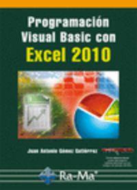 Programacion Visual Basic Con Excel 2010 - Juan Antonio Gomez Gutierrez