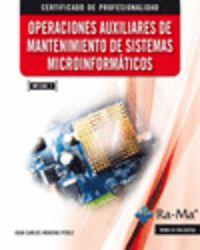 OPERACIONES AUXILIARES DE MANTENIMIENTO DE SISTEMAS MICROINFORMATICOS (MF1208_1)