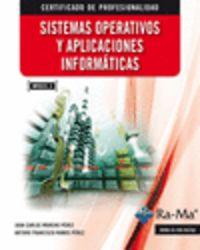 SISTEMAS OPERATIVOS Y APLICACIONES INFORMATICAS (MF0223_3)