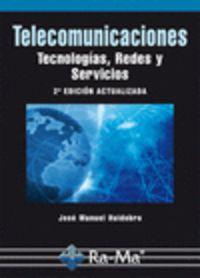 (2ª Ed. )  Telecomunicaciones - Tecnologias, Redes Y Servicios - Jose Manuel Huidobro