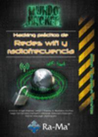 HACKING PRACTICO DE REDES WIFI Y RADIOFRECUENCIA