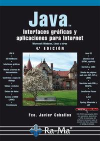 (4ª ED) JAVA - INTERFACES GRAFICAS Y APLICACIONES PARA INTERNET