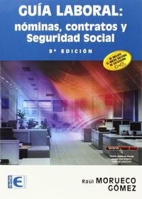 GUIA LABORAL - NOMINAS, CONTRATOS Y SEGURIDAD SOCIAL