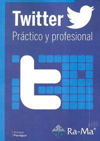 Twitter - Practico Y Profesional - Soraya Paniagua Amador