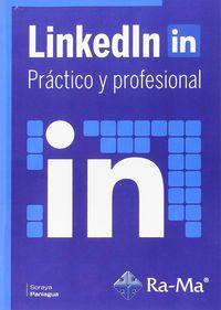 Linkedln In - Practico Y Profesional - Soraya Paniagua Amador