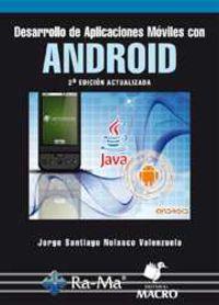 (2ª Ed) Desarrollo De Aplicaciones Moviles Con Android - Jorge S. Nolasco Valenzuela