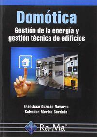 Domotica - Jose Ignacio Navarro Guzman / Salvador Merino Cordoba