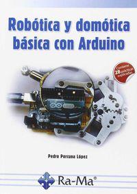 Robotica Y Domotica Basica Con Arduino - Pedro Porcuna Lopez
