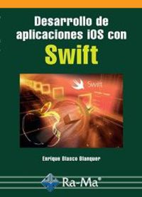 Desarrollo De Aplicaciones Ios Con Swift - Enrique Blasco Blanquer