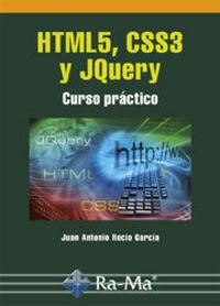 Html5, Css3 Y Jquery - Curso Practico - Juan Antonio Recio Garcia