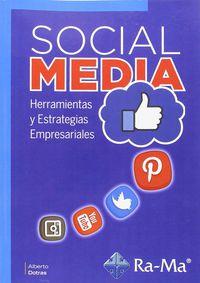 SOCIAL MEDIA - HERRAMIENTAS Y ESTRATEGIAS EMPRESARIALES