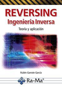 Reversing - Ingenieria Inversa - Teoria Y Aplicacion - Ruben Garrote