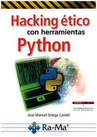 Hacking Etico Con Herramientas Python - Jose Manuel Ortega Candel