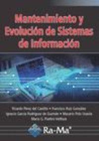 Mantenimiento Y Evolucion De Sistemas De Informacion - Francisco Ricardo Perez Del Castillo