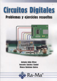 CIRCUITOS DIGITALES - PROBLEMAS Y EJERCICIOS RESUELTOS