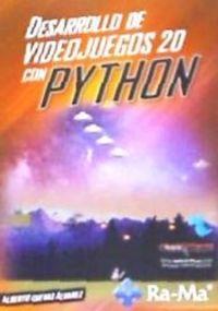 Desarrollo De Juegos 2d Con Python - Alberto Cuevas Alvarez