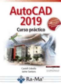 Autocad 2019 - Curso Practico - Castell Cebolla Cebolla / Jaime Santoro