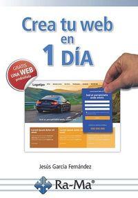 Crea Tu Web En 1 Dia - Jesus Garcia Fernandez
