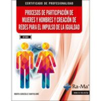 CP - PROCESOS DE PARTICIPACION DE MUJERES Y HOMBRES Y CREACION DE REDES PARA EL IMPULSO DE LA IGUALDAD