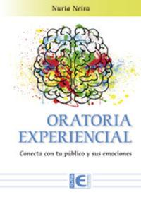 ORATORIA EXPERIENCIAL - CONECTA CON TU PUBLICO Y SUS EMOCIONES