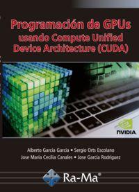 PROGRAMACION DE GPUS USANDO COMPUTE UNIFIED DEVICE ARCHITECTURE