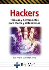 HACKERS TECNICAS Y HERRAMIENTAS PARA ATACAR Y DEFENDERNOS