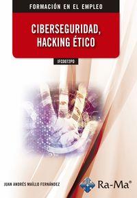 CP - CIBERSEGURIDAD HACKING ETICO IFCD072PO