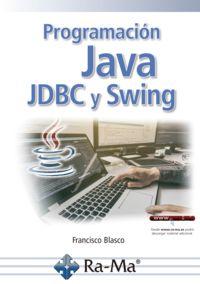 Programacion Java Jdbc Y Swing - Francisco Blasco