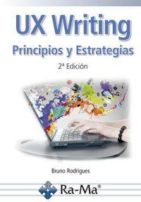 (2 ed) ux writing - principios y estrategias - Bruno Rodrigues