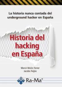 HISTORIA DEL HACKING EN ESPAUA