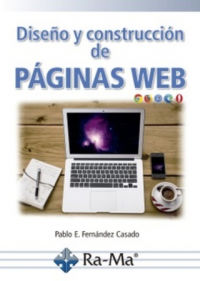 diseño y construcion de paginas web - Pablo Enrique Fernandez Casado