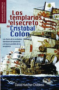 TEMPLARIOS Y EL SECRETO DE CRISTOBAL COLON, LOS