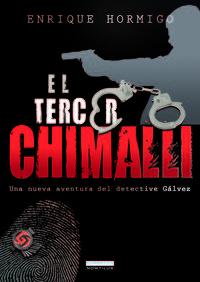 El tercer chimalli - Enrique Hormigo Julio