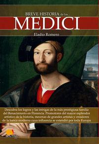 Breve Historia De Los Medici - Eladio Romero Garcia