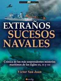 EXTRAÑOS SUCESOS NAVALES