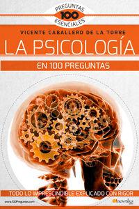 PSICOLOGIA EN 100 PREGUNTAS, LA