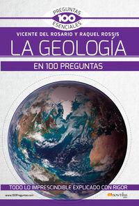 GEOLOGIA EN 100 PREGUNTAS, LA