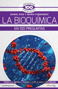 La bioquimica en 100 preguntas - Maria Fernandez