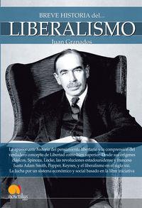 Breve Historia Del Liberalismo - Juan Granados Loureda