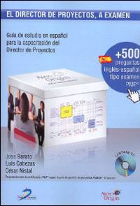 El  director de proyectos a examen (+cd) - Jose  Barato  /  Luis   Cabezas  /  Cesar  Nistal