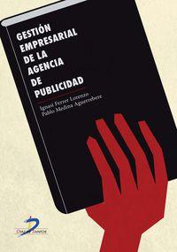 Gestion Empresarial De La Agencia De Publicidad - Ignasi  Ferrer Lorenzo  /  Pablo  Medina Aguerrebere