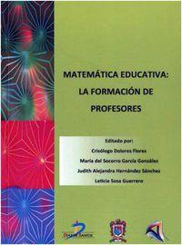 MATEMATICA EDUCATIVA - LA FORMACION DE PROFESORES