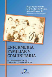 ENFERMERIA FAMILIAR Y COMUNITARIA - ACTIVIDAD ASISTENCIAL Y ASPECTOS ETICO-JURIDICOS